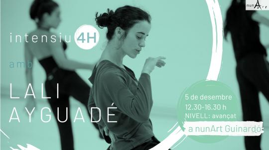 Intensiu amb Lali Ayguadé // 4H Nº7