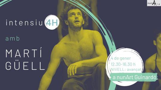 Intensiu amb Martí Güell // 4H Nº8