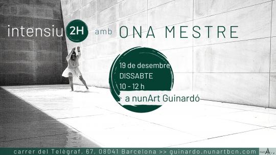 Intensiu amb Ona Mestre // 2H nº9