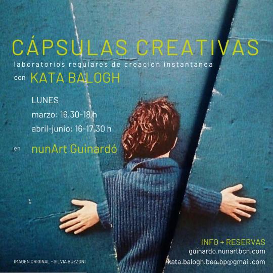 Cápsulas Creativas - laboratorios de creación instantánea con Kata Balogh