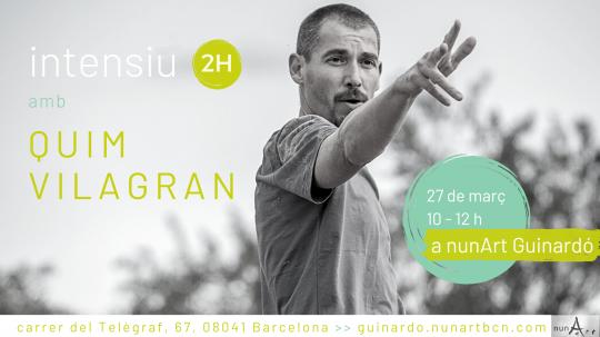 Intensiu amb Quim Vilagran // 2H nº10