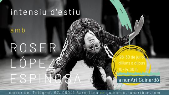Intensiu d'estiu amb Roser López Espinosa