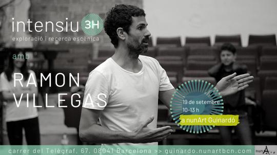 Exploració i recerca escènica amb Ramon Villegas // nº1