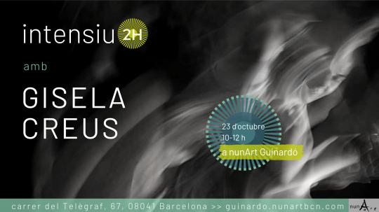 Intensiu amb Gisela Creus // 2H Nº4